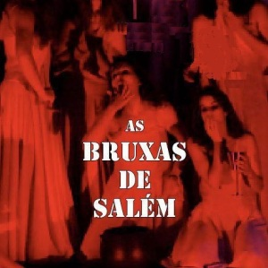 As Bruxas de Salém - Divulgação